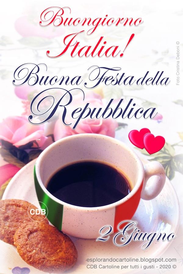 CDB Cartoline per tutti i gusti: Cartolina ☘️🌸🌸☘️ BUONA FESTA DELLA  REPUBBLICA! 2 Giugno. BUONGIORNO ITALIA! ☘️🌸🌸☘️ Con Immagine di Tazzina  di Caffè Tricolore, Biscotti e due Cuoricini. Da Scaricare o Condividere